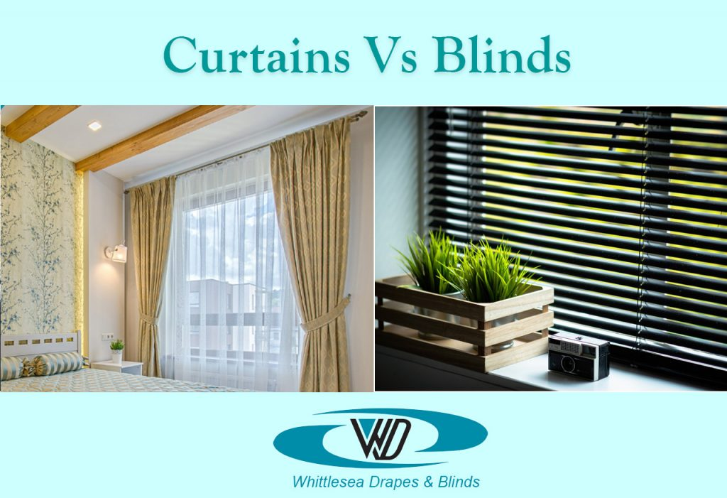 Blinds vs Curtains : Which One is Better?